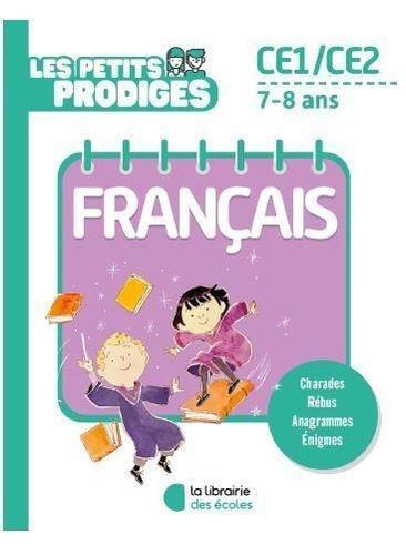 LES PETITS PRODIGES  -  FRANCAIS  -  CE1CE2  -  78 ANS HOULOU-GARCIA, ANTOINE ECOLES PARIS