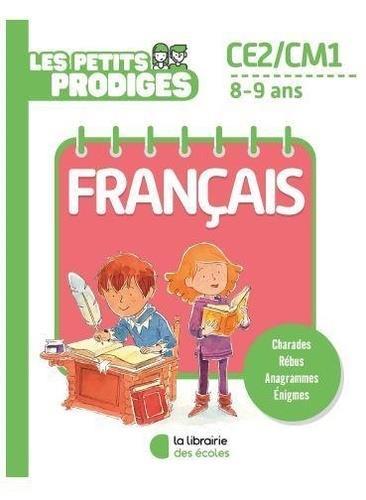 LES PETITS PRODIGES  -  FRANCAIS  -  CE2CM1  -  89 ANS HOULOU-GARCIA, ANTOINE ECOLES PARIS