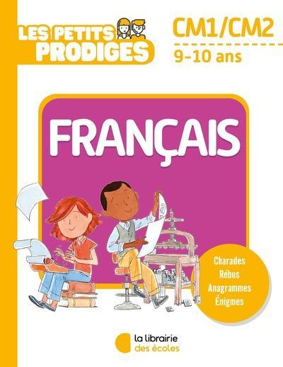 LES PETITS PRODIGES  -  FRANCAIS  -  CM1 HOULOU-GARCIA A. ECOLES PARIS