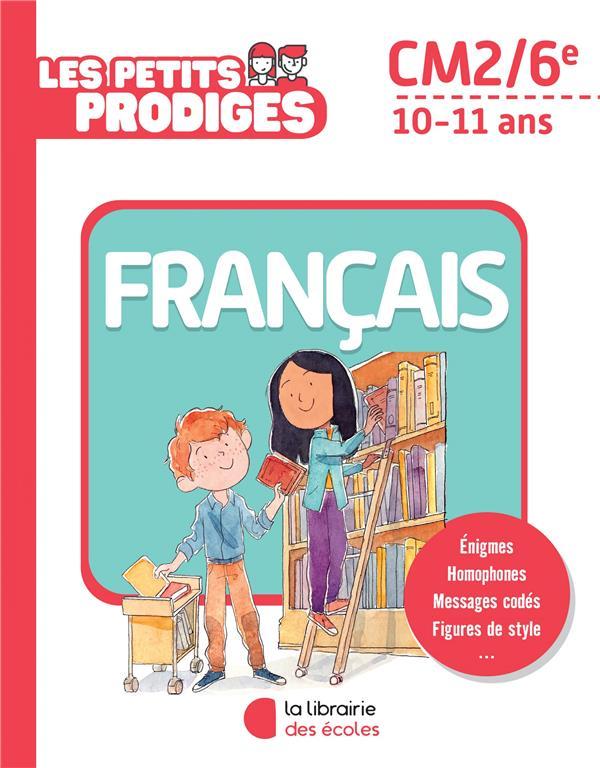 LES PETITS PRODIGES  -  FRANCAIS  -  CM2 HOULOU-GARCIA A. ECOLES PARIS