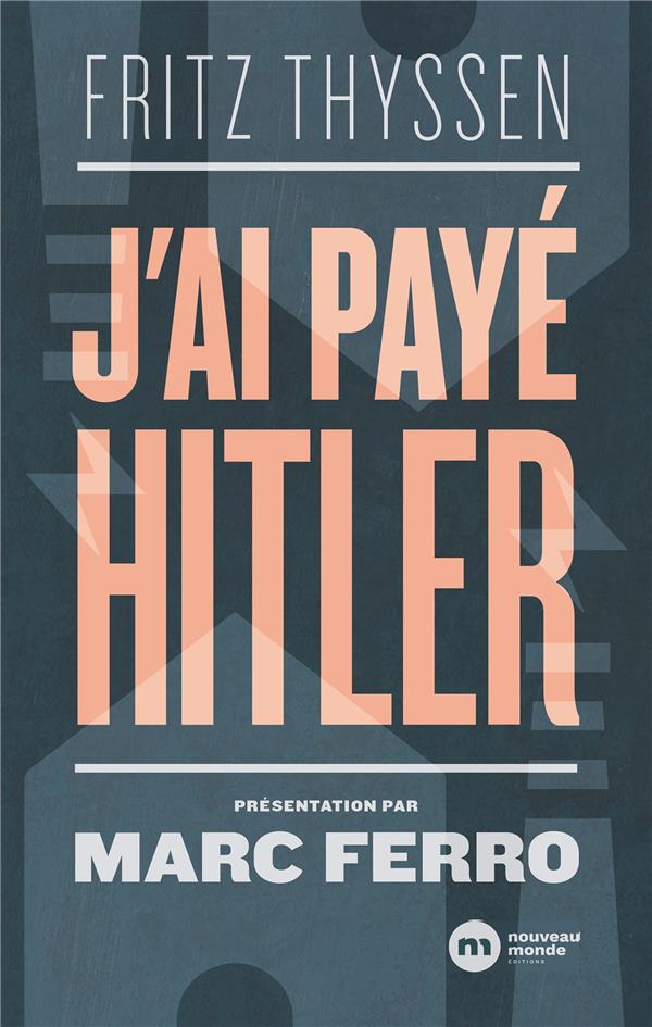 J'AI PAYE HITLER
