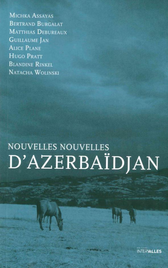 NOUVELLES NOUVELLES D AZERBAIDJAN