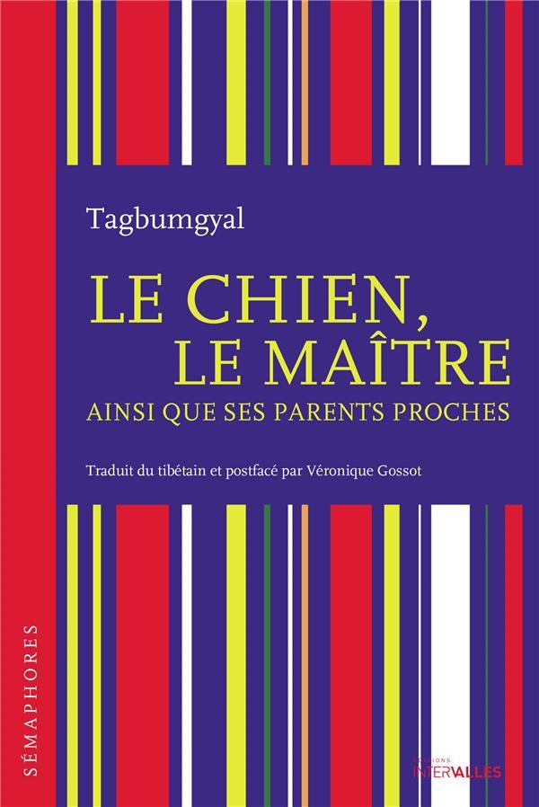 LE CHIEN, LE MAITRE AINSI QUE SES PARENTS PROCHES