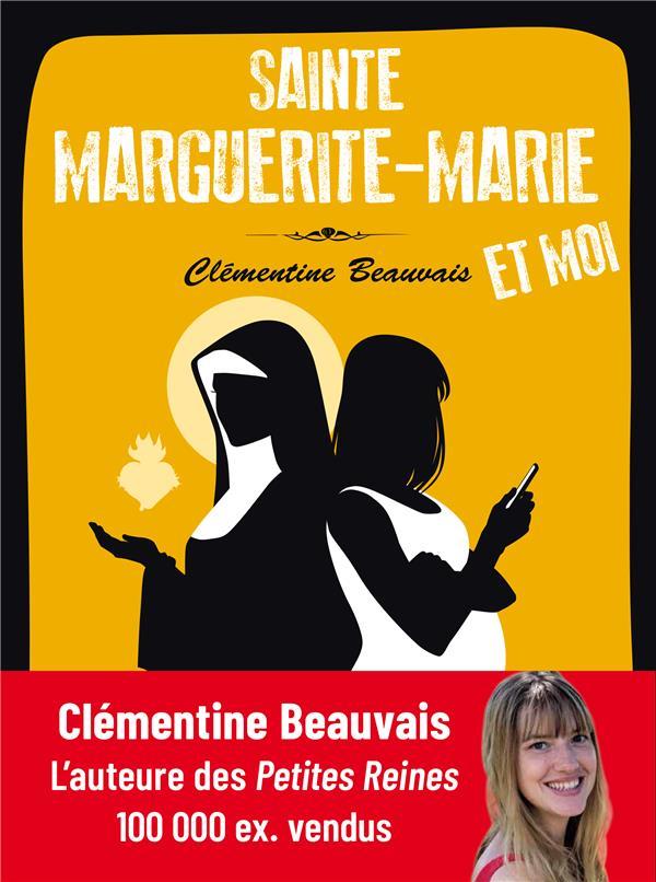 SAINTE MARGUERITE-MARIE ET MOI