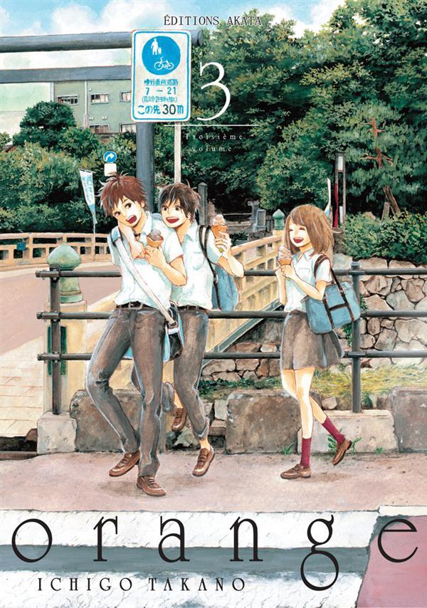 ORANGE - TOME 3 Takano Ichigo Editions Akata