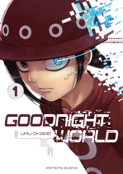 GOODNIGHT WORLD T.1