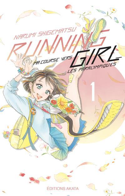 RUNNING GIRL - TOME 1 - VOL01 SHIGEMATSU NARUMI AKATA