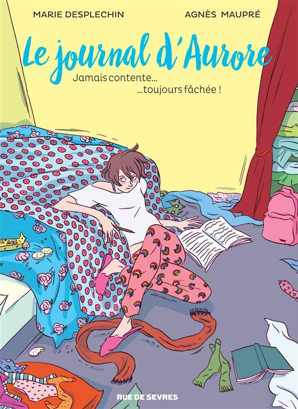 LE JOURNAL D AURORE T1 BD JAMAIS CONTENTE TOUJOURS FACHEE
