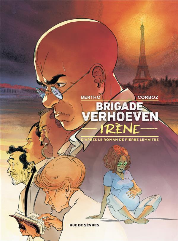 BRIGADE VERHOEVEN TOME 2 - IRENE CORBOZ YANNICK / LEM RUE DE SEVRES