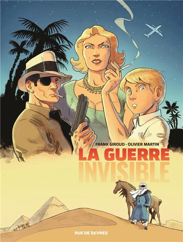 LA GUERRE INVISIBLE - TOME 1 - MARTIN/GIROUD RUE DE SEVRES