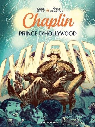 CHAPLIN   TOME 2   PRINCE D HOLLYWOOD
