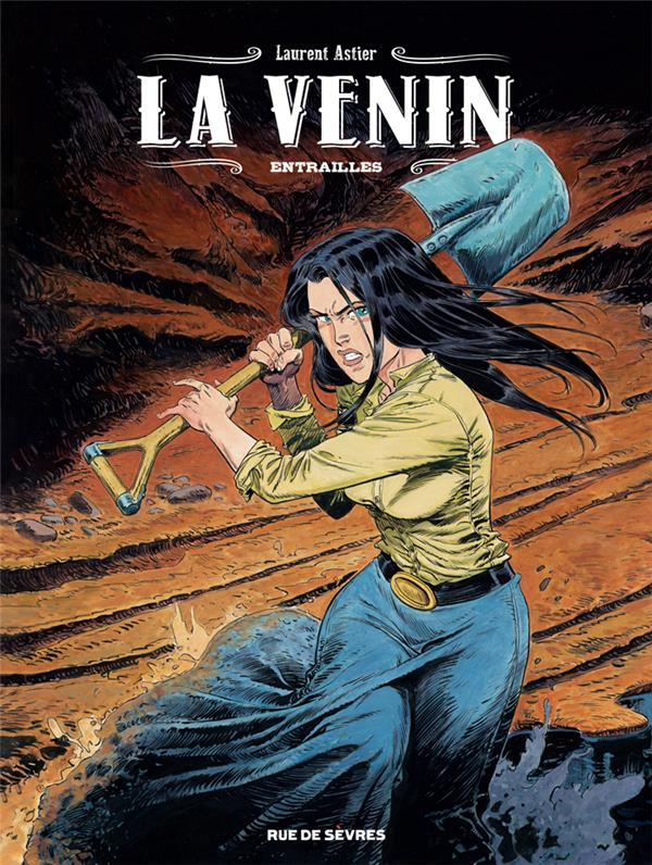 LA VENIN T.3  -  ENTRAILLES ASTIER, LAURENT RUE DE SEVRES