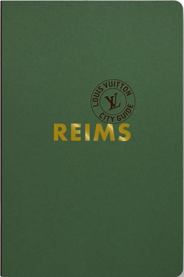 REIMS et CHAMPAGNE (EDITION 2020) GUERRIER/LEONFORTE LOUIS VUITTON