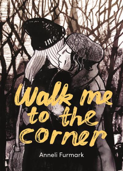 WALK ME TO THE CORNER FURMARK ANNELI CA ET LA