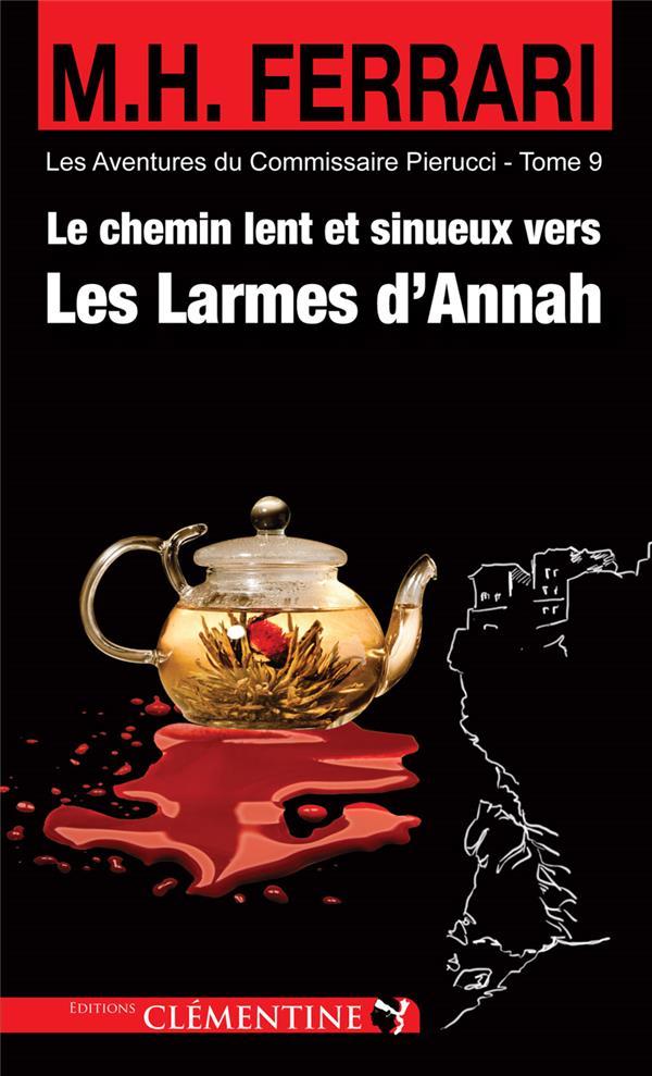 LE CHEMIN LENT ET SINUEUX VERS LES LARMES D'ANNAH