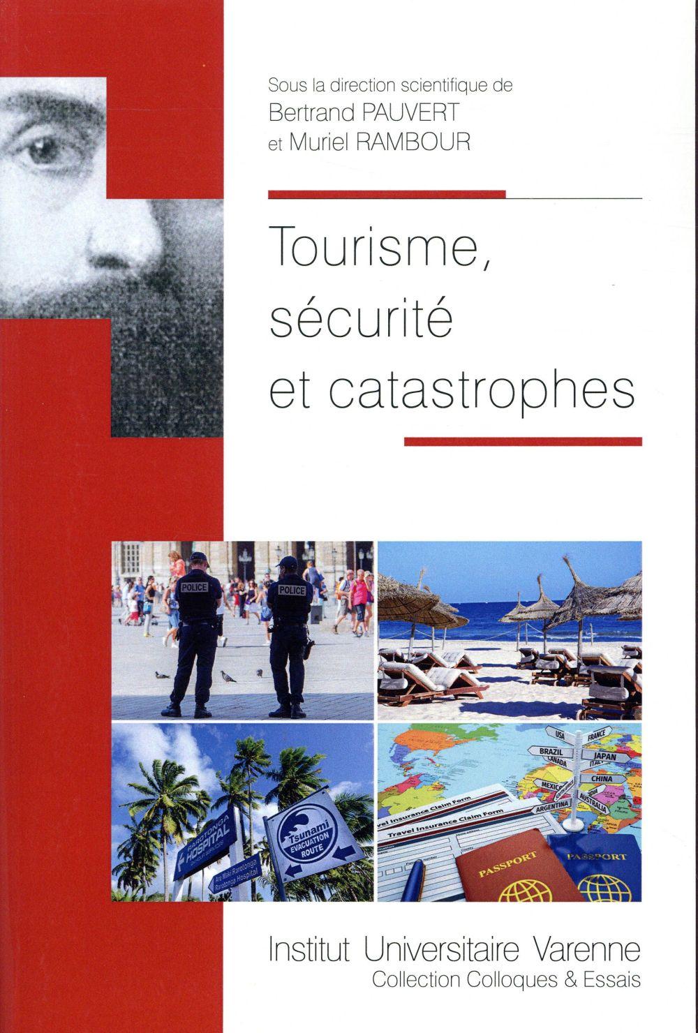 TOURISME, SECURITE ET CATASTROPHES