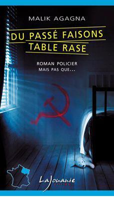 DU PASSE FAISONS TABLE RASE