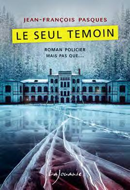 LE SEUL TEMOIN PASQUES J-F. LAJOUANIE