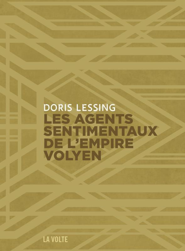 LES AGENTS SENTIMENTAUX DE L'EMPIRE VOLYEN DORIS LESSING VOLTE