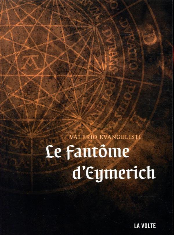 NICOLAS EYMERICH, INQUISITEUR T.12  -  LE FANTOME D'EYMERICH