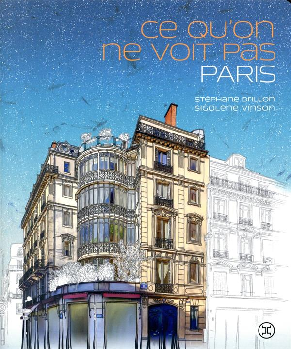 CE QU'ON NE VOIT PAS PARIS  LE TRIPODE