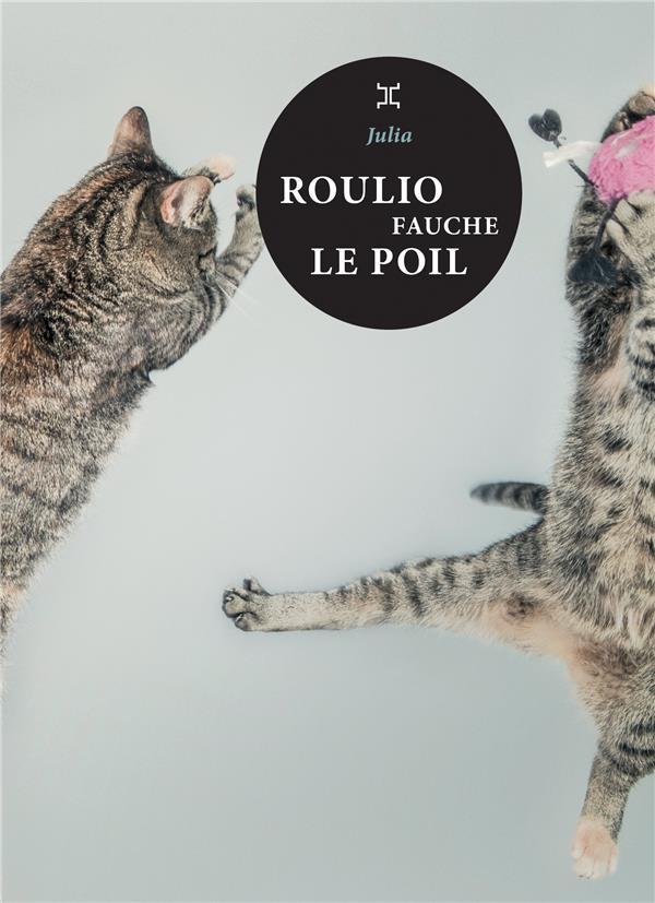ROULIO FAUCHE LE POIL DELMAS-JULIAN LE TRIPODE