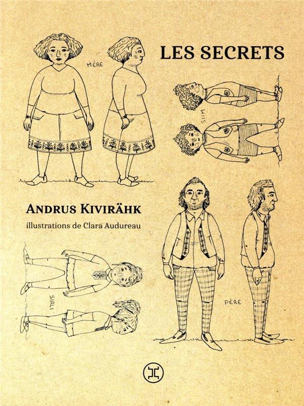 LES SECRETS KIVIRAHK/AUDUREAU LE TRIPODE