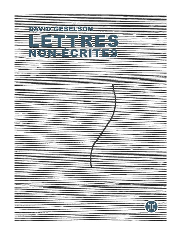 LETTRES NON-ECRITES GESELSON DAVID LE TRIPODE