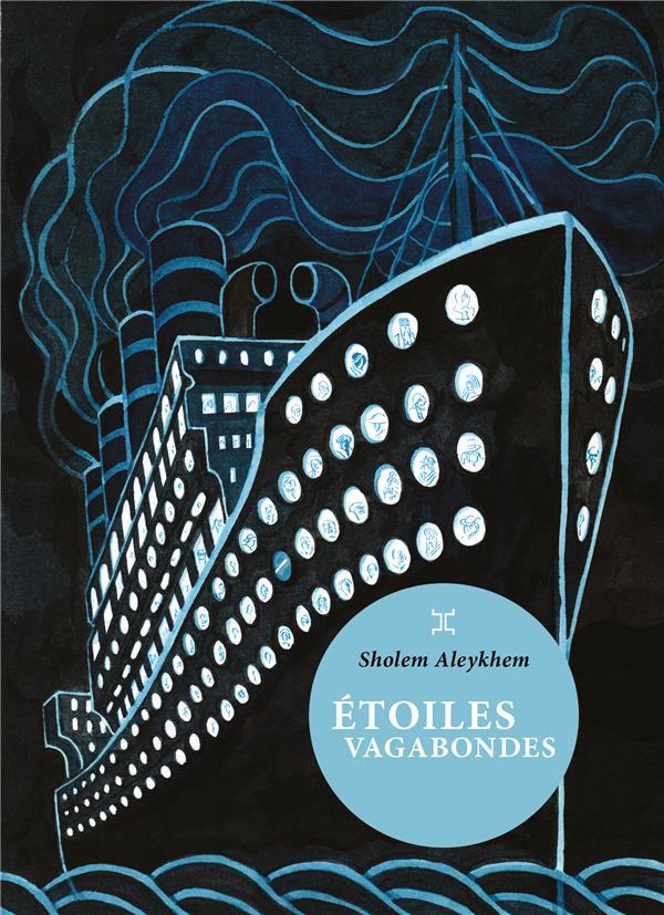 ETOILES VAGABONDES ALEYKHEM, SHOLEM LE TRIPODE
