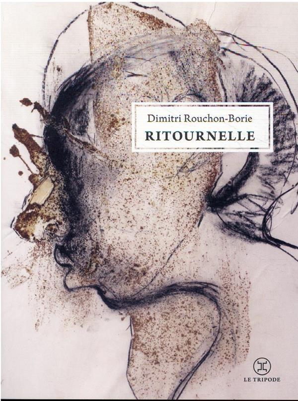 RITOURNELLE ROUCHON-BORIE D. LE TRIPODE