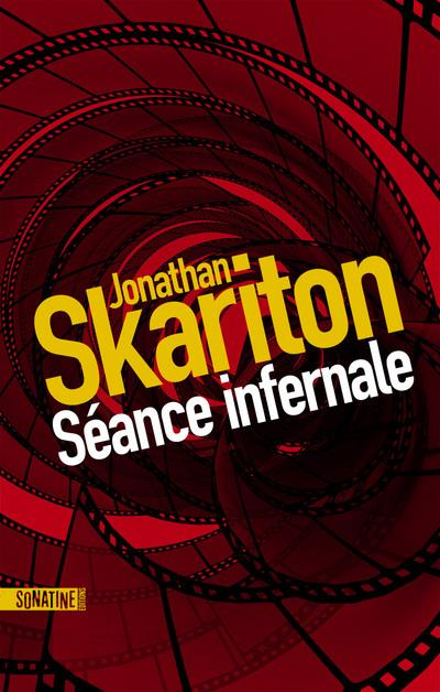 SEANCE INFERNALE SKARITON JONATHAN SUPER 8