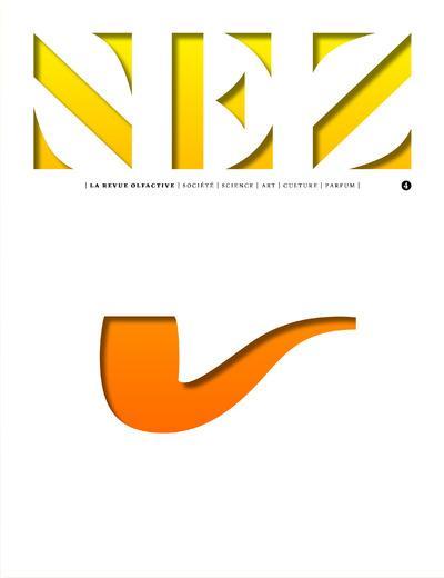 NEZ - NUMERO 4 LA REVUE OLFACTIVE AUTOMNE HIVER 2017 - LE PARFUM ET L'ART - 04