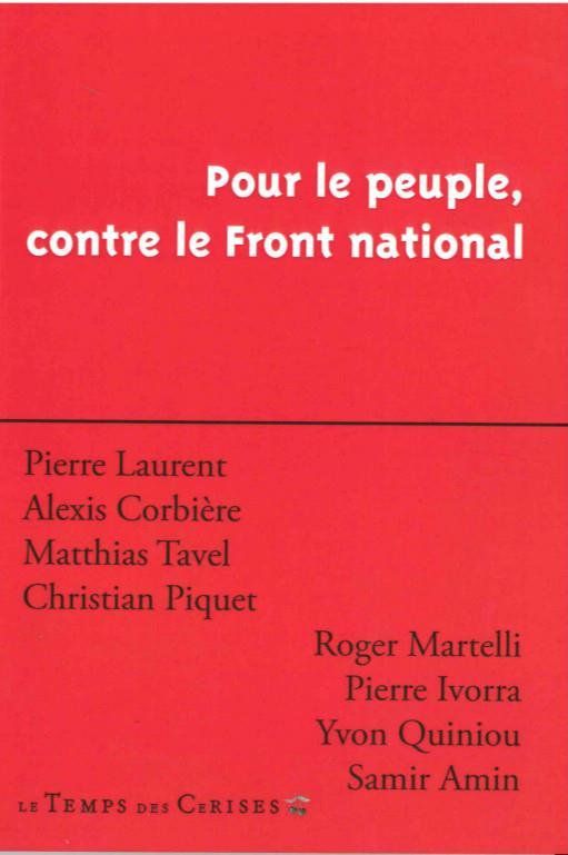 POUR LE PEUPLE,CONTRE LE FRONT NATIONAL