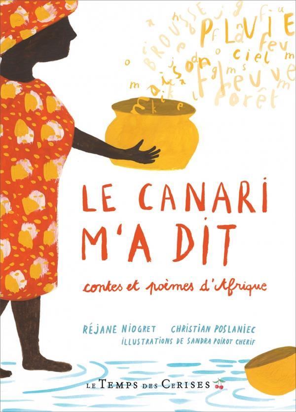 LE CANARI M-A DIT - CONTES ET NIOGRET/POSLANIEC TEMPS CERISES