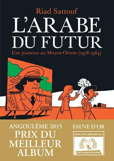L'ARABE DU FUTUR - VOLUME 1 - Sattouf Riad Allary éditions