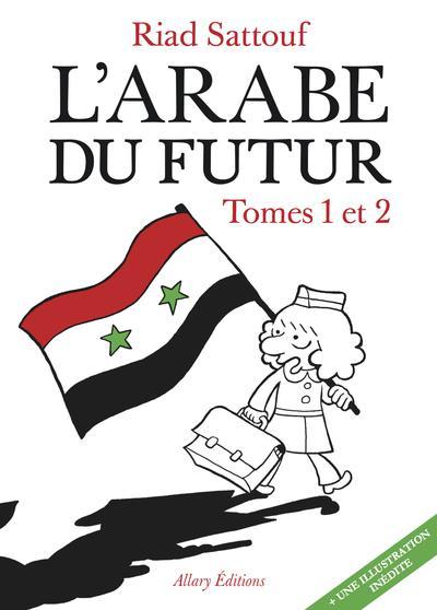 L'Arabe du futur L'Arabe du futur, Vol. 1. Une jeunesse au Moyen-Orient (1978-1984) L'Arabe du futur, Vol. 2. Une jeunesse au Moyen-Orient (1984-1985)