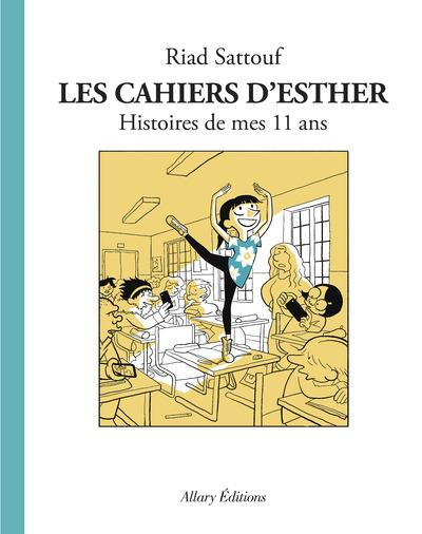 LES CAHIERS D'ESTHER - TOME 2 HISTOIRES DE MES 11 ANS - VOL02