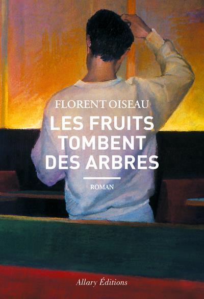 LES FRUITS TOMBENT DES ARBRES