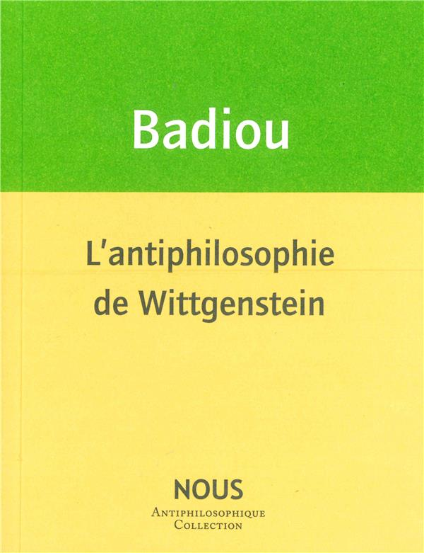 L' ANTIPHILOSOPHIE DE WITTGENSTEIN