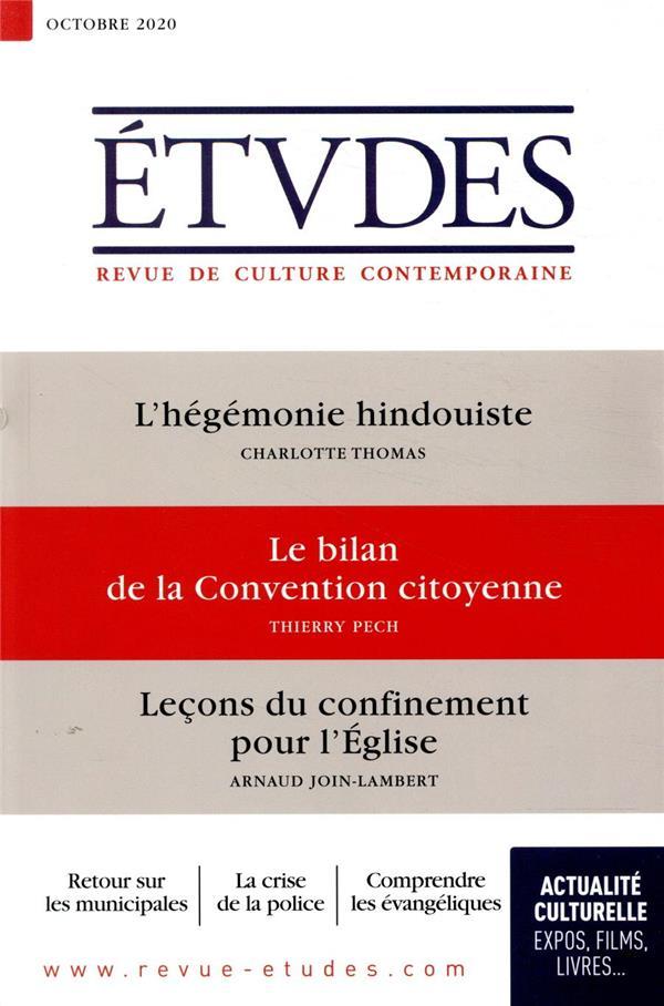 REVUE ETUDES N.4275  -  OCTOBRE 2020  -  L'HEGEMONIE HINDOUISTE  -  LE BILAN DE LA CONVENTION CITOYENNE  -  LECON DU CONFINEMENT POUR L'EGLISE