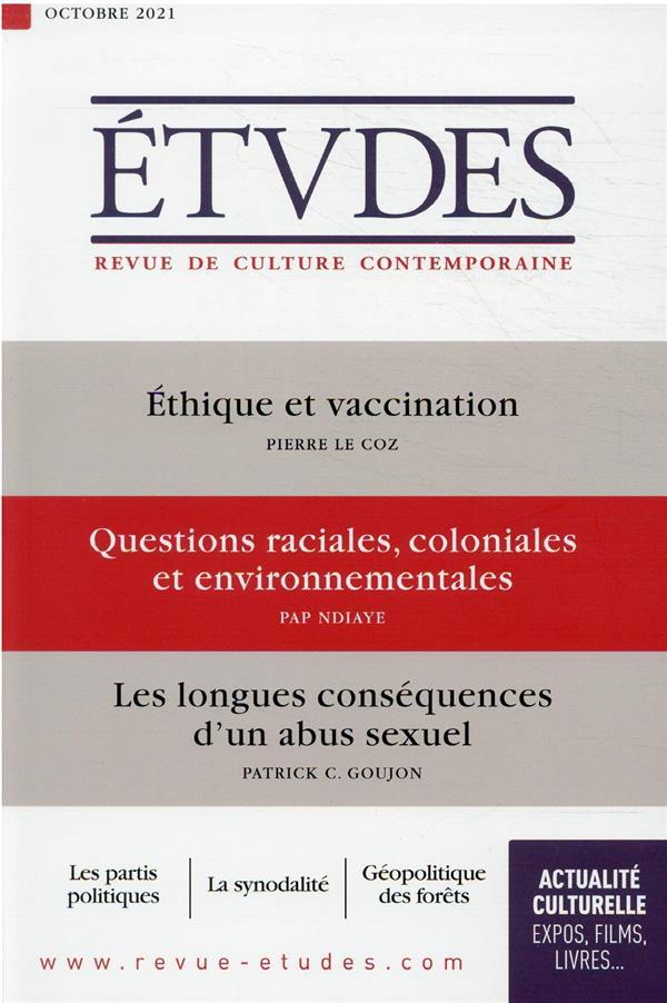 REVUE ETUDES N.4286  -  ETHIQUE ET VACCINATION  -  QUESTIONS RACIALES, COLONIALES ET ENVIRONNEMENTALES  -  LES LONGUES CONSEQUENCES D'UN ABUS SEXUEL