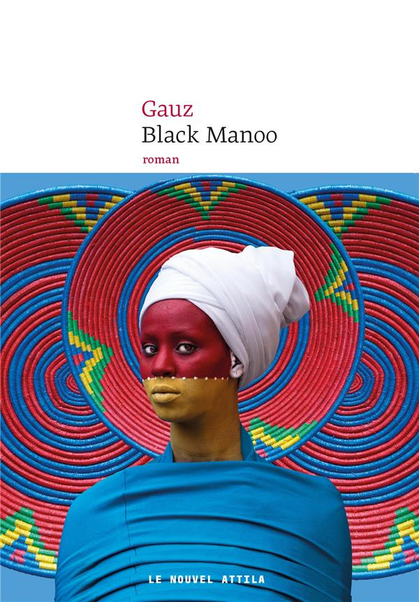 BLACK MANOO GAUZ NOUVEL ATTILA