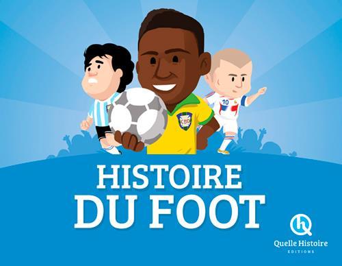 HISTOIRE DU FOOT XXX Quelle histoire