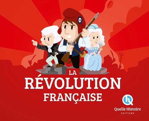 REVOLUTION FRANCAISE Crété Patricia Quelle histoire
