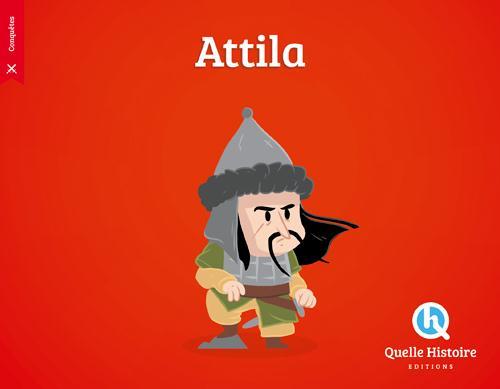 ATTILA Crété Patricia Quelle histoire