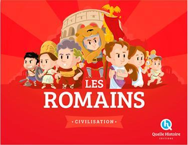 LES ROMAINS Crété Patricia Quelle histoire