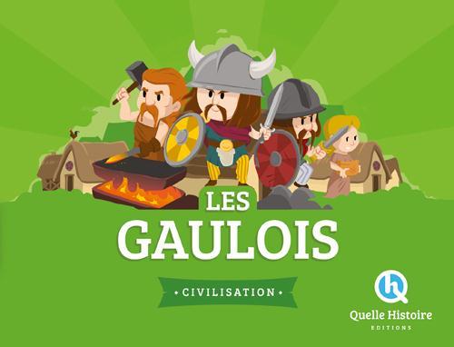 LES GAULOIS Crété Patricia Quelle histoire