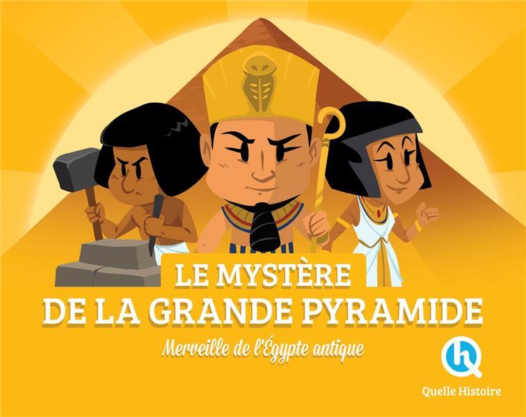 LES MYSTERES DE LA GRANDE PYRAMIDE