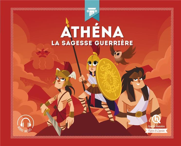 ATHENA : LA SAGESSE GUERRIERE CRETE/WENNAGEL QUELLE HISTOIRE