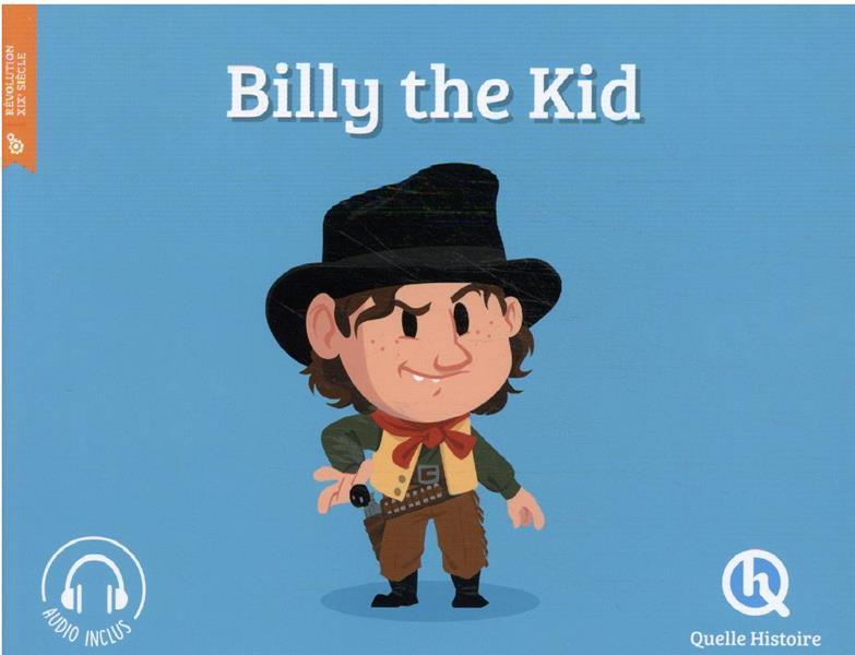 BILLY THE KID (2E EDITION) XXX QUELLE HISTOIRE